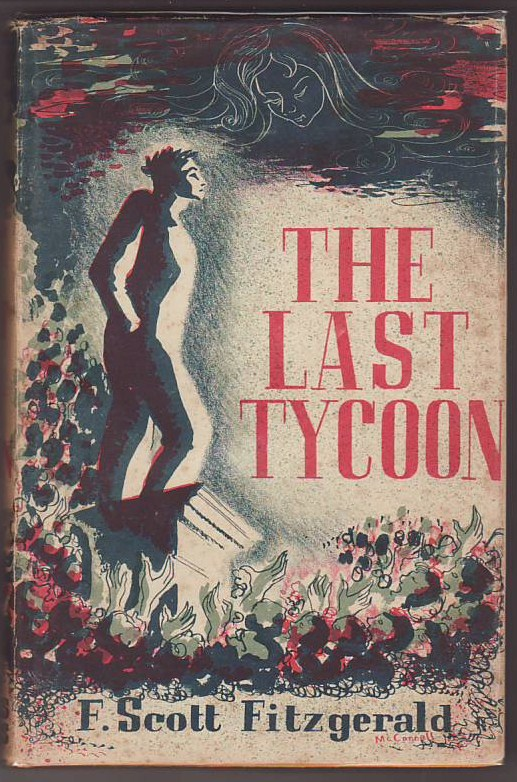 analyzing the idealism portrayed in fscott fitzgeralds the last tycoon